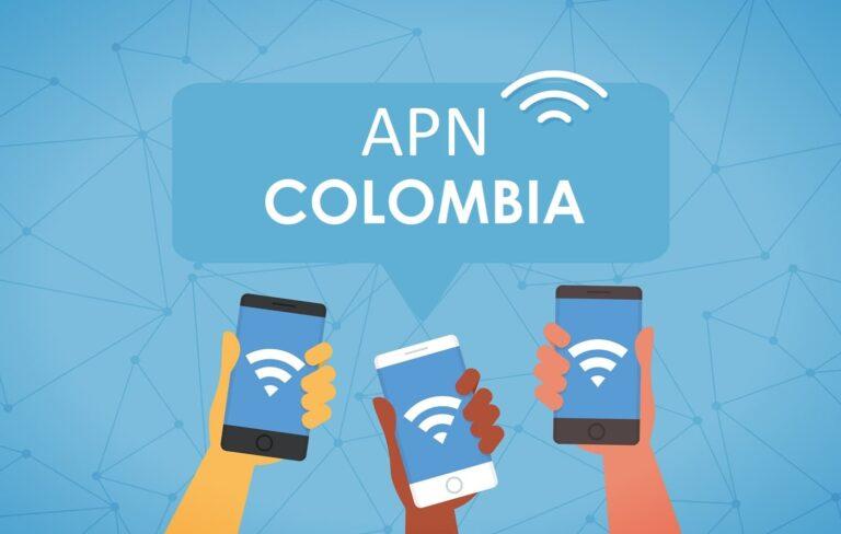 Guía para configurar APN de operadores colombianos: Claro, Tigo, Movistar, Avantel, Virgin mobile, Movil Exito, Etb, Une, Uff