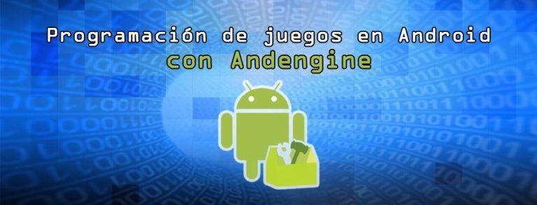 Programación de juegos en android con andengine