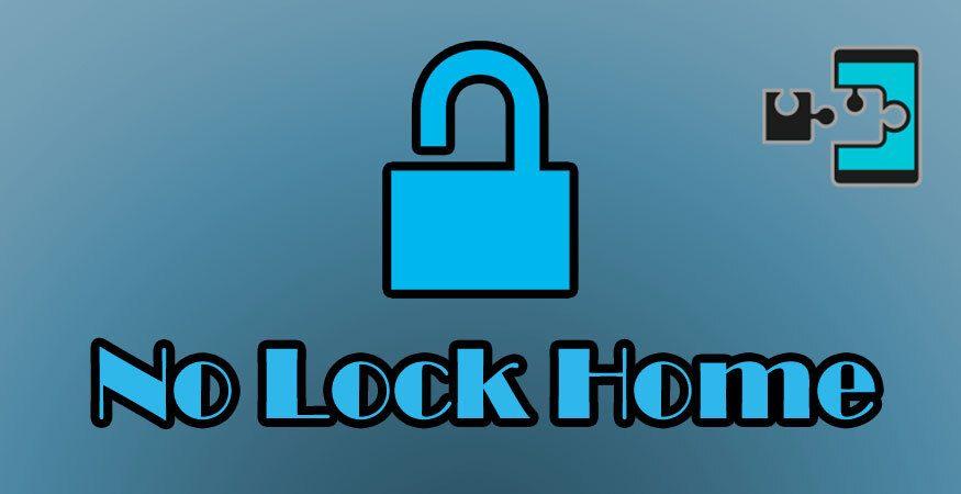 No Lock Home