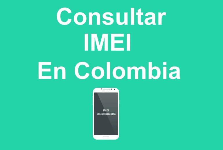 Consultar IMEI en Colombia