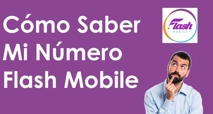 cómo saber mi número flash mobile